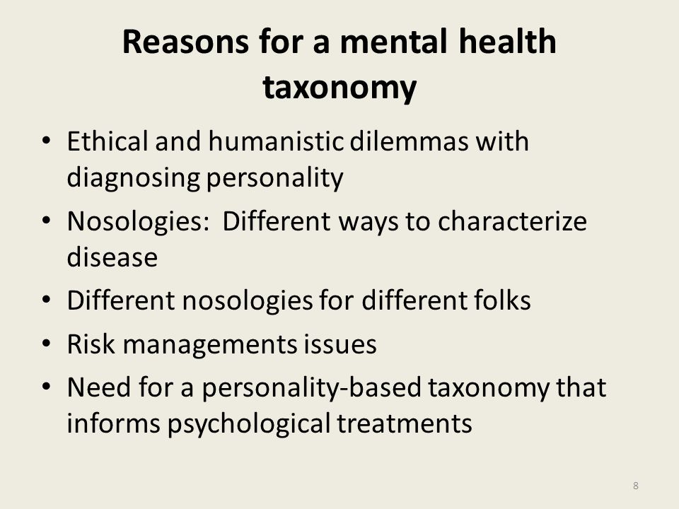 Reasons for a mental health taxonomy
