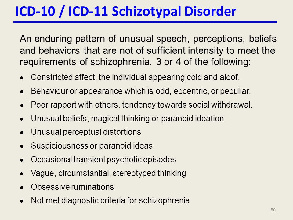 ICD-10 / ICD-11 Schizotypal Disorder