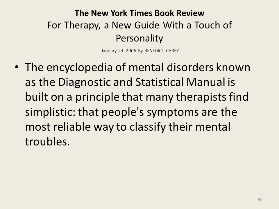 The New York Times Book Review For Therapy, a New Guide With a Touch of Personality January 24, 2006 By BENEDICT CAREY