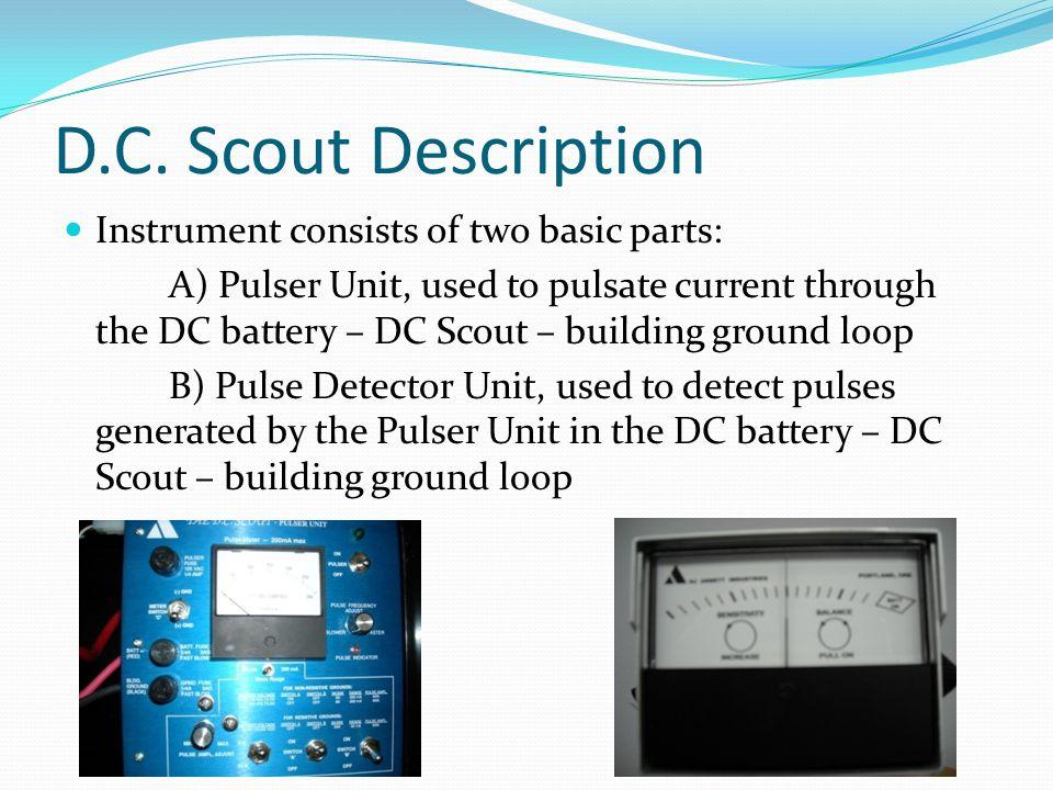 D.C. Scout Description Instrument consists of two basic parts:
