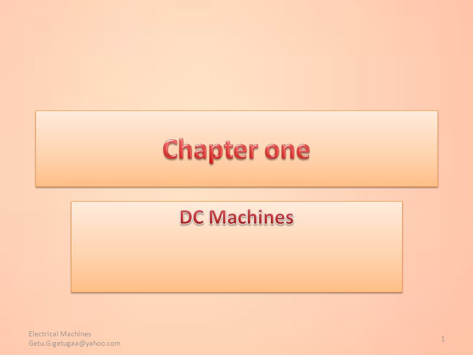 Chapter one DC Machines.