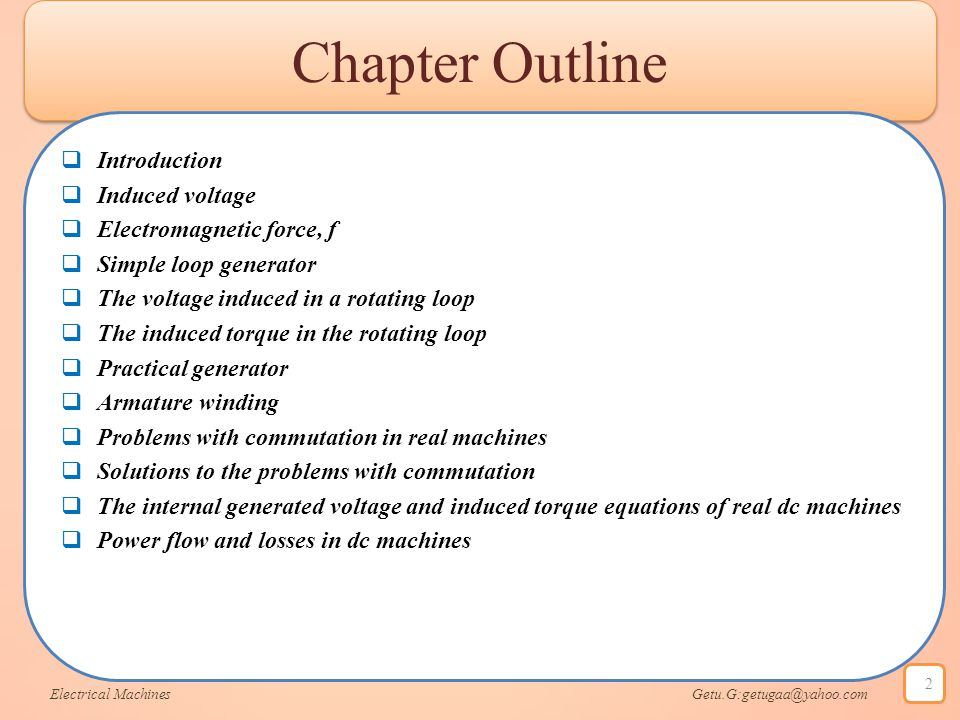 Chapter Outline Introduction Induced voltage Electromagnetic force, f