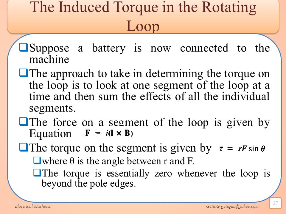 The Induced Torque in the Rotating Loop