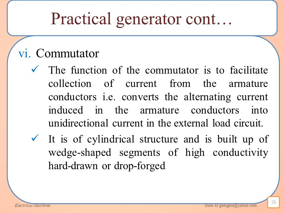 Practical generator cont…