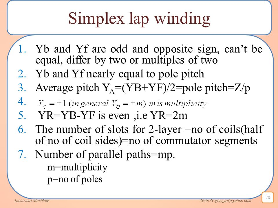 Simplex lap winding Yb and Yf are odd and opposite sign, can't be equal, differ by two or multiples of two.
