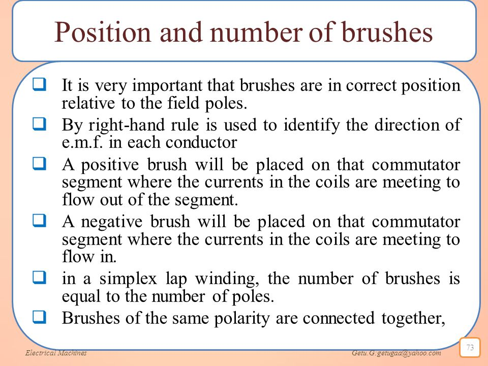 Position and number of brushes