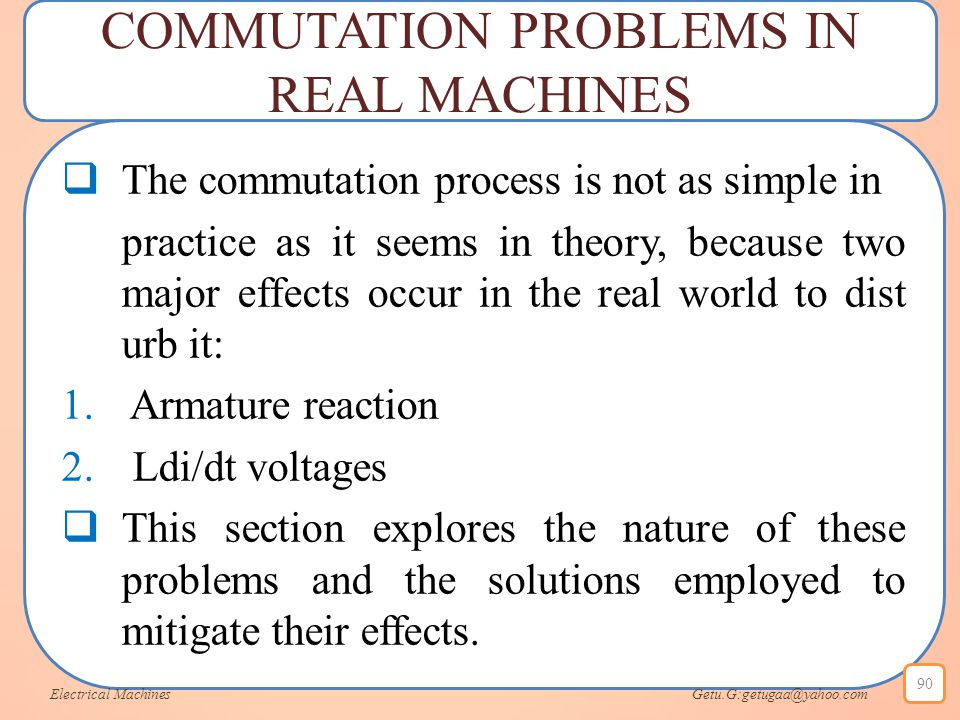 COMMUTATION PROBLEMS IN REAL MACHINES