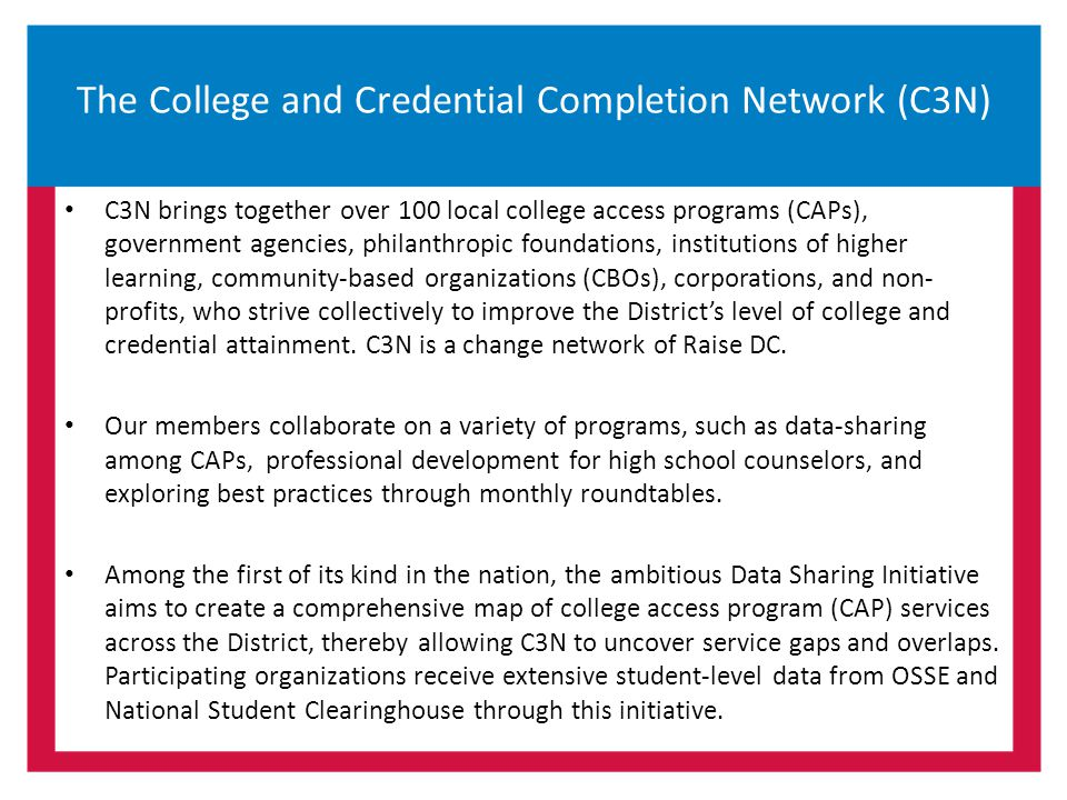 The College and Credential Completion Network (C3N)