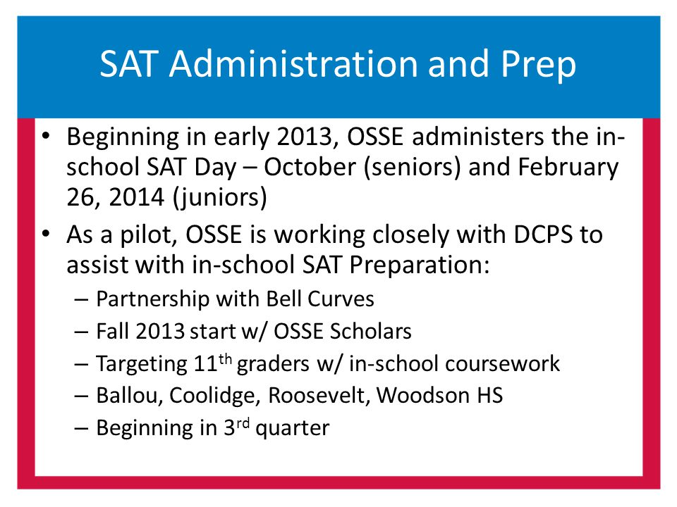 SAT Administration and Prep