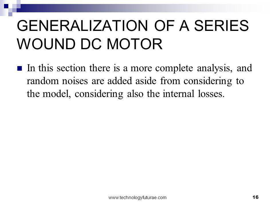 GENERALIZATION OF A SERIES WOUND DC MOTOR