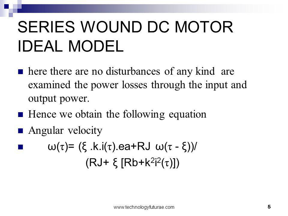 SERIES WOUND DC MOTOR IDEAL MODEL