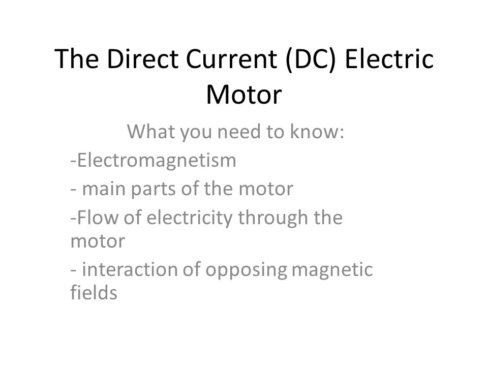 The Direct Current Dc Electric Motor Ppt Download