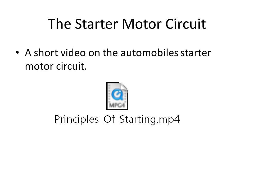 The Starter Motor Circuit