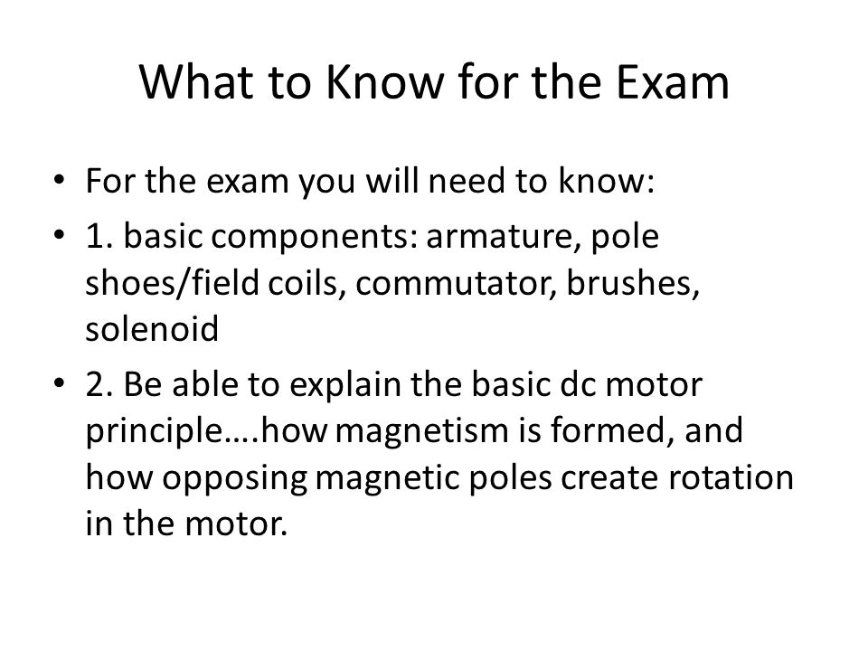 What to Know for the Exam