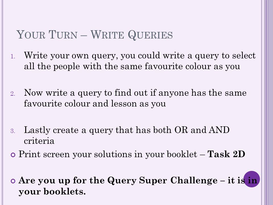 Your Turn – Write Queries