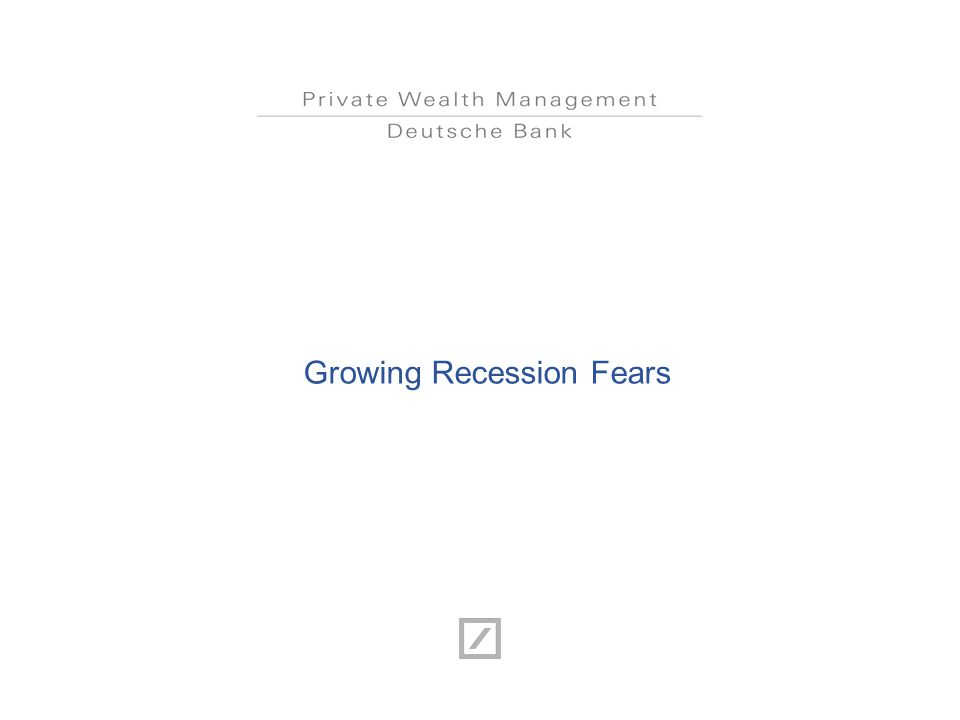 Growing Recession Fears