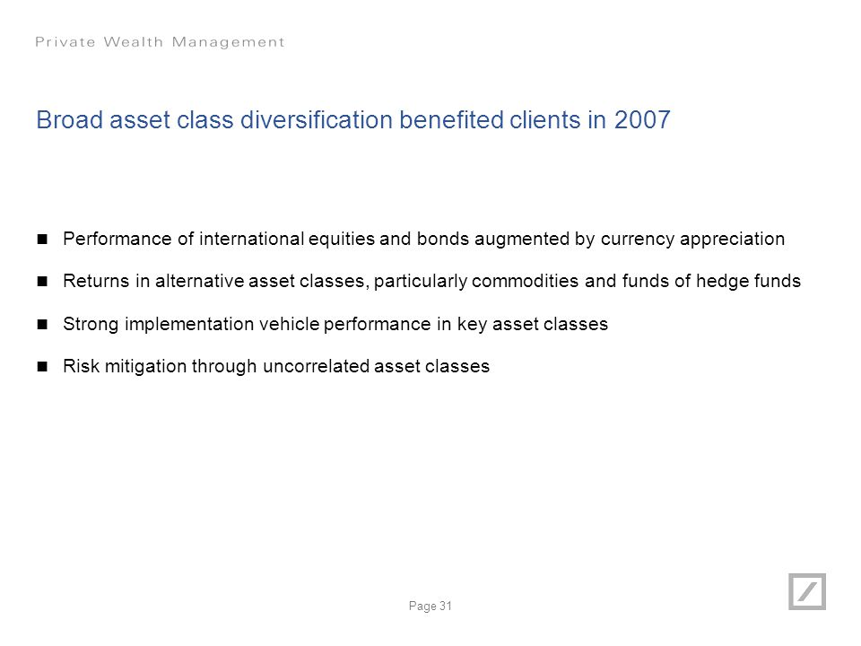 Broad asset class diversification benefited clients in 2007