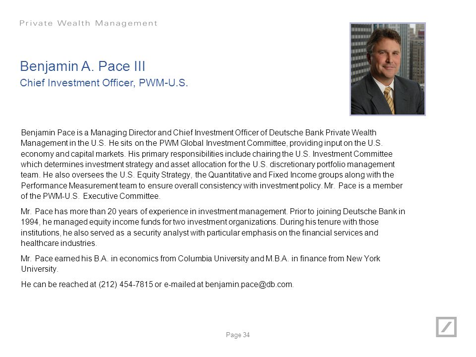 Benjamin A. Pace III Chief Investment Officer, PWM-U.S.