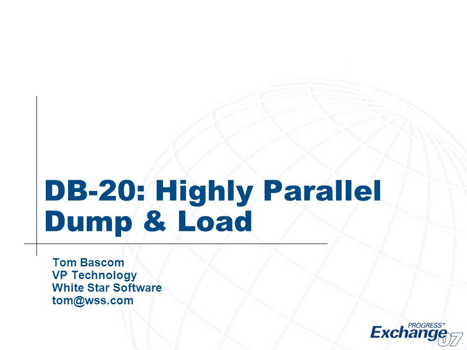 DB-20: Highly Parallel Dump & Load