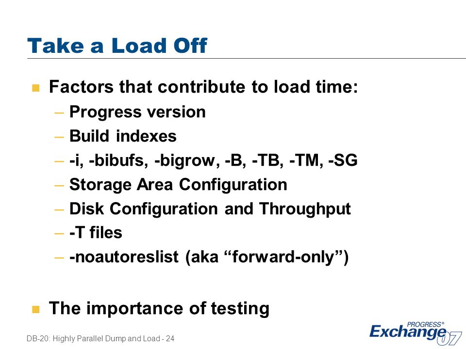 Take a Load Off Factors that contribute to load time: