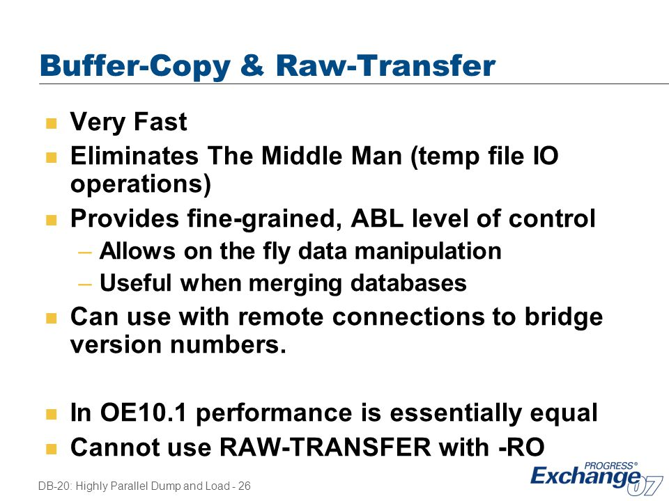 Buffer-Copy & Raw-Transfer