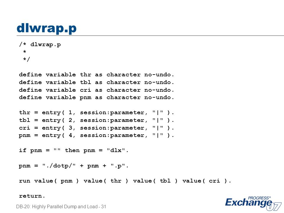 dlwrap.p /* dlwrap.p * */ define variable thr as character no-undo.