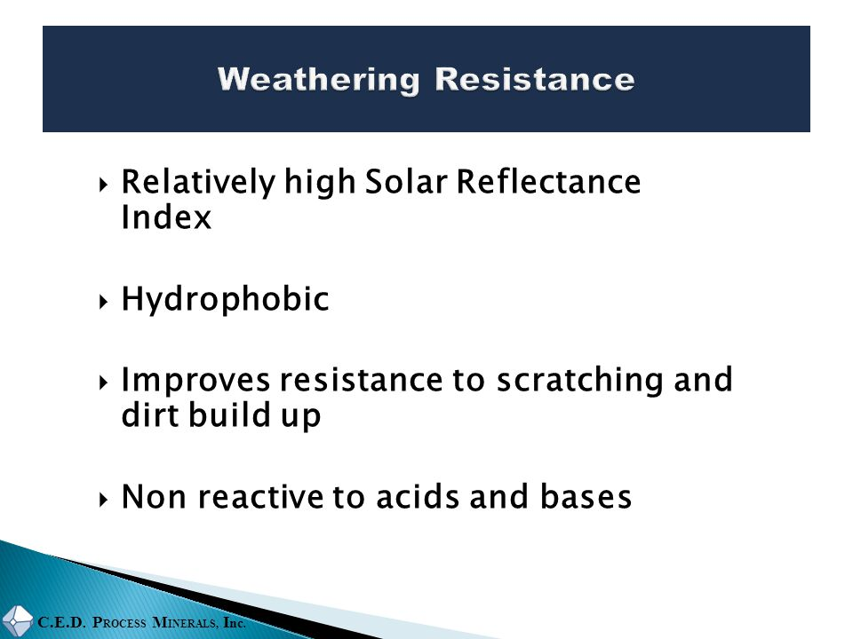 Weathering Resistance