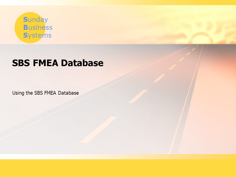 Using the SBS FMEA Database