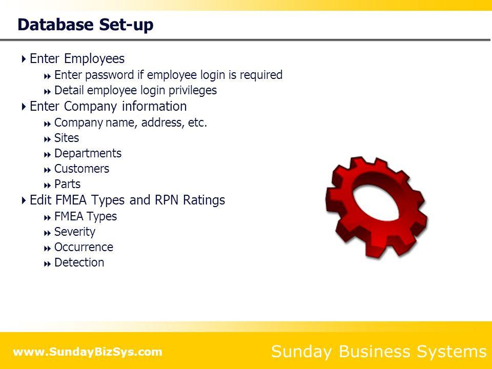 Database Set-up Enter Employees Enter Company information