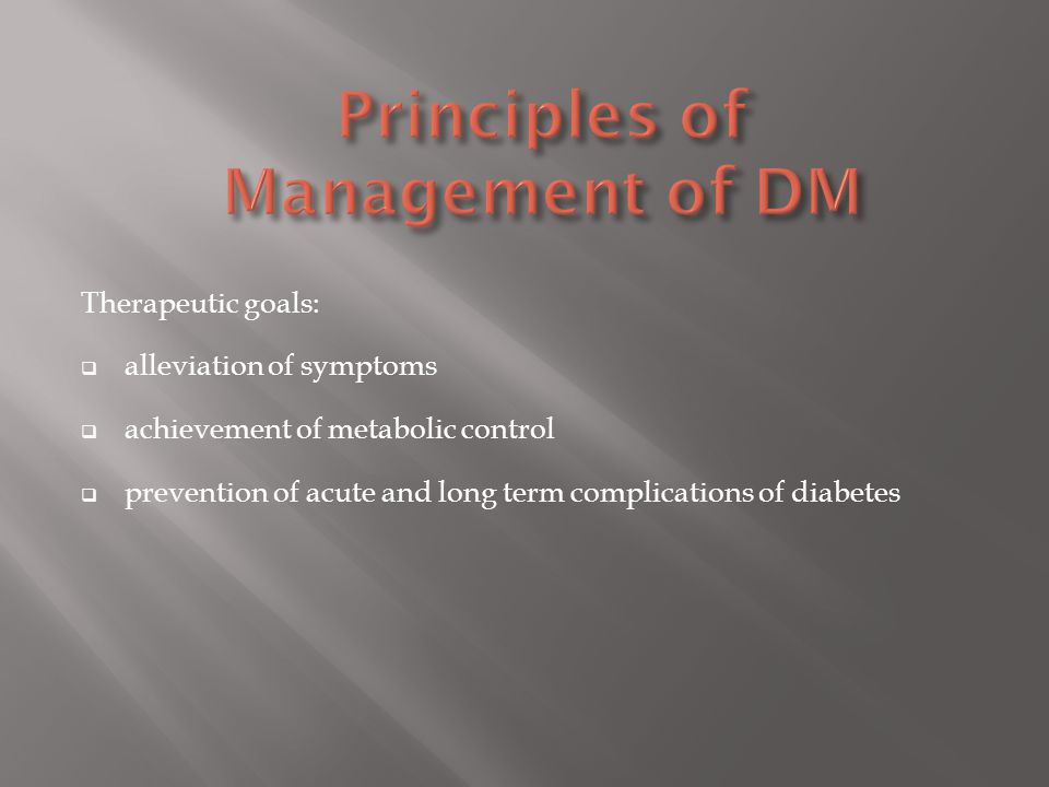 Principles of Management of DM