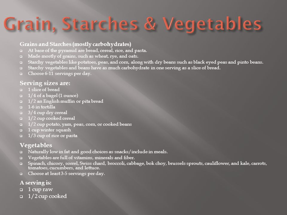 Grain, Starches & Vegetables