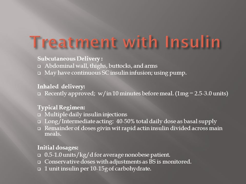 Treatment with Insulin
