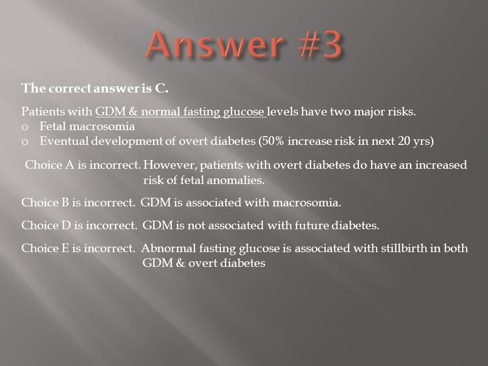 Answer #3 The correct answer is C.