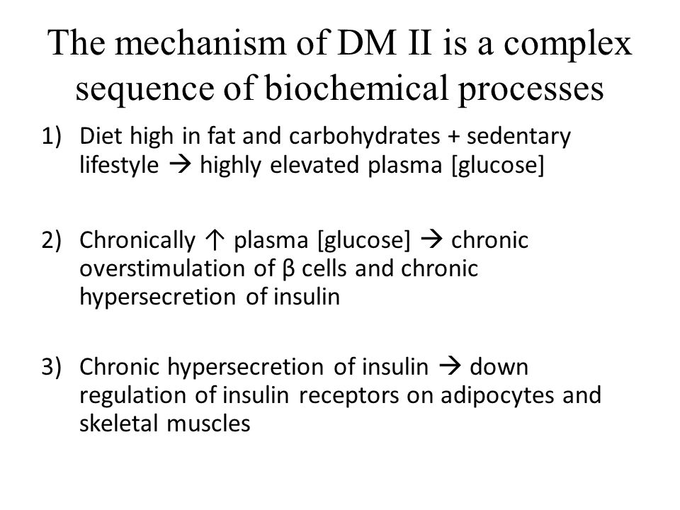 The mechanism of DM II is a complex sequence of biochemical processes