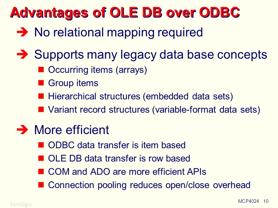 Advantages of OLE DB over ODBC