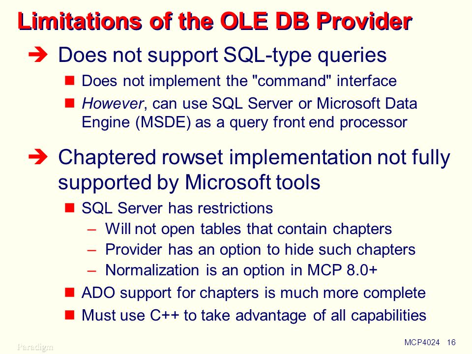 Limitations of the OLE DB Provider