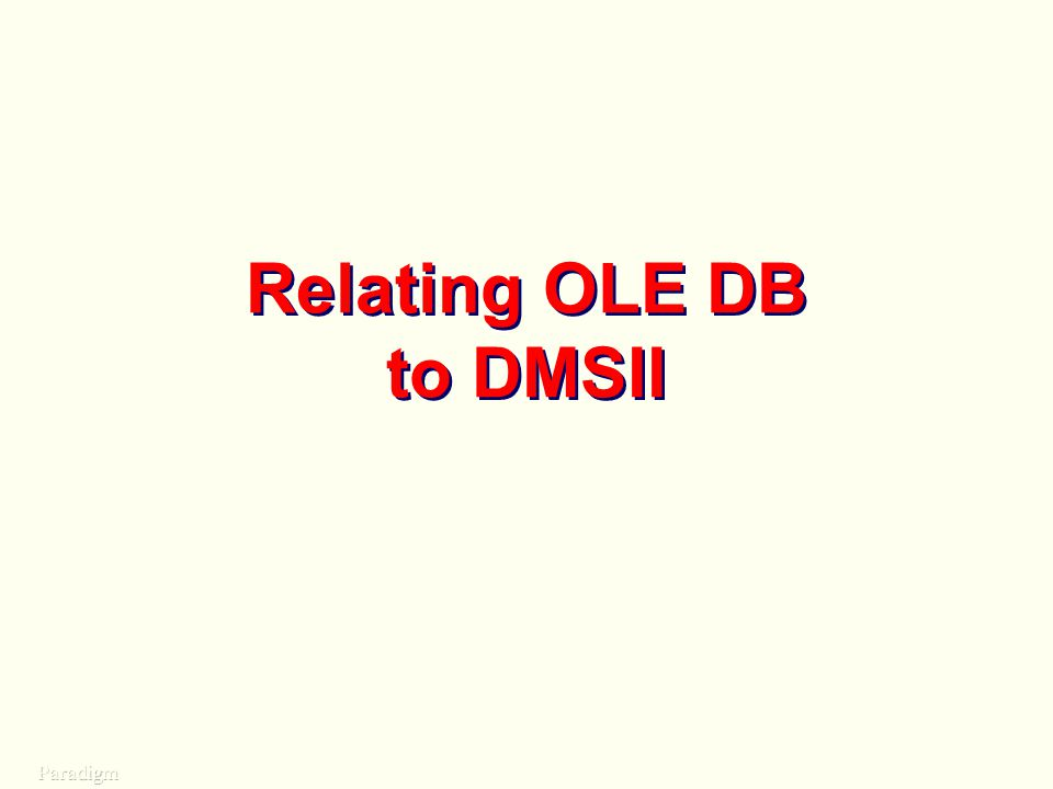Relating OLE DB to DMSII
