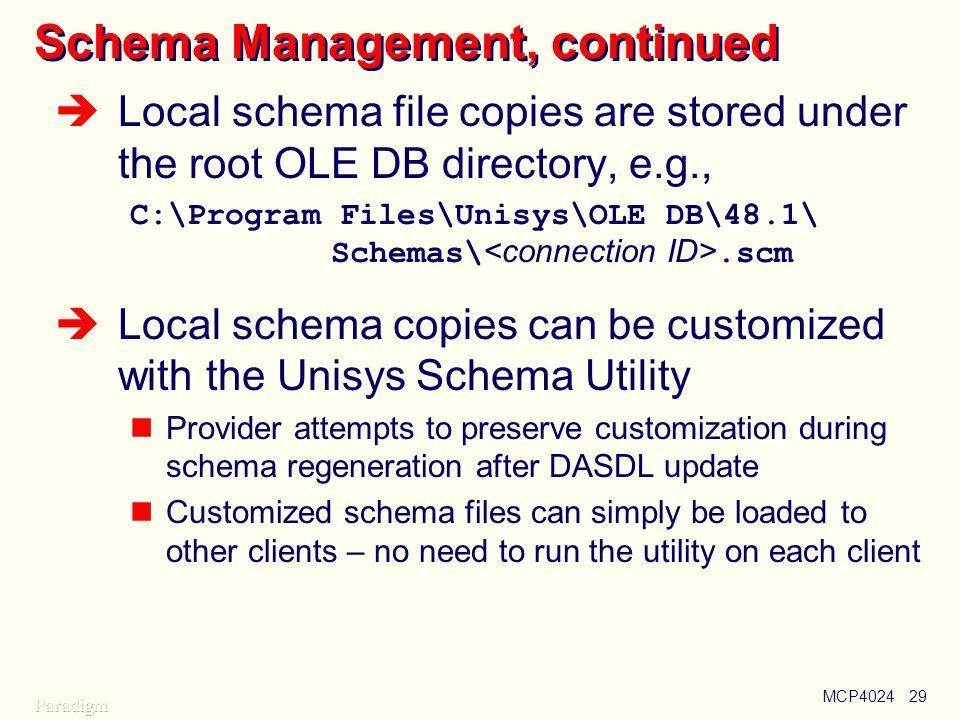 Schema Management, continued