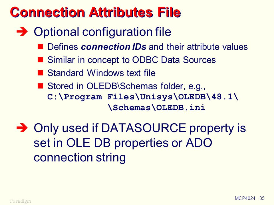 Connection Attributes File