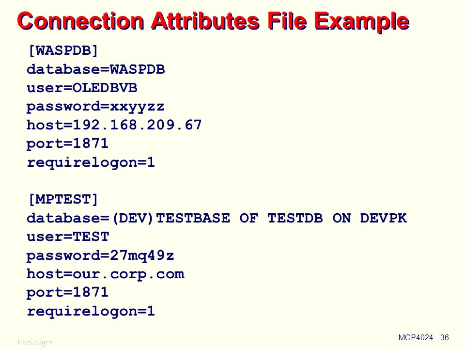 Connection Attributes File Example