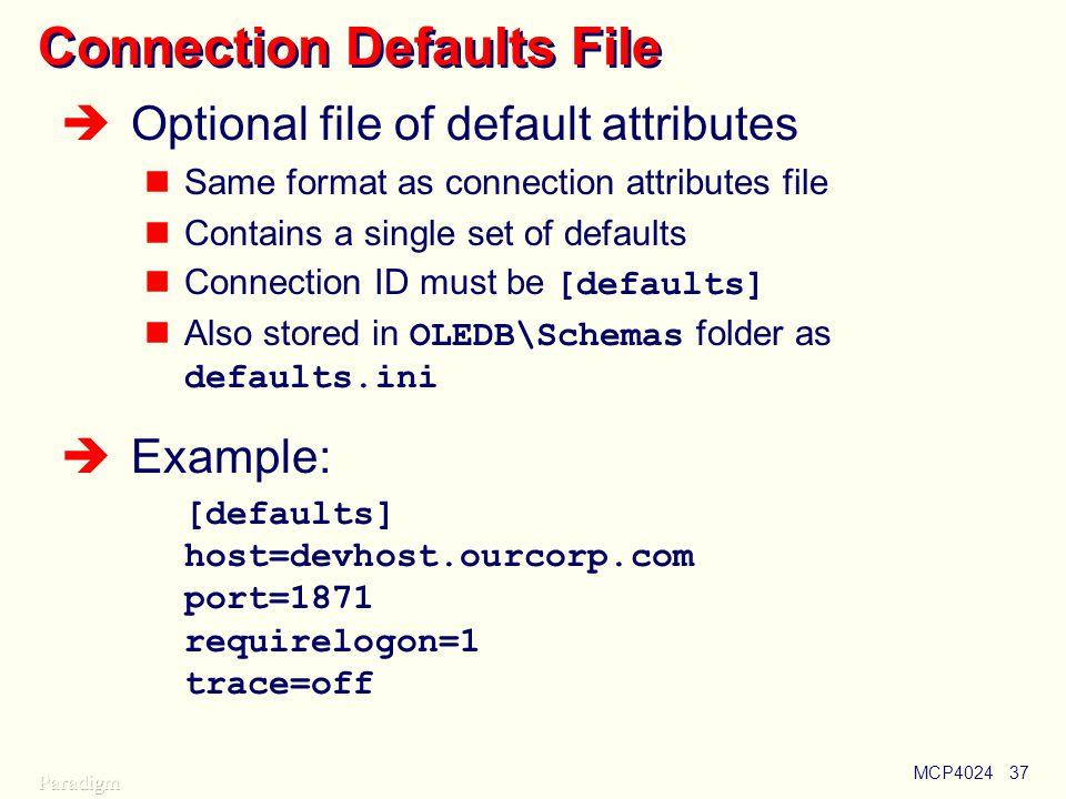 Connection Defaults File