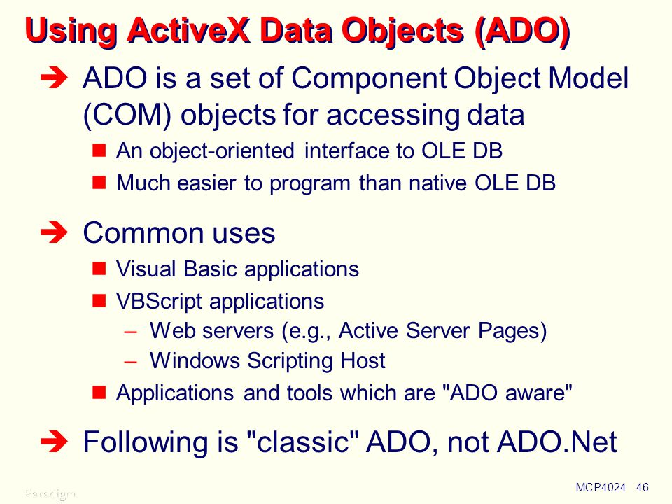 Using ActiveX Data Objects (ADO)
