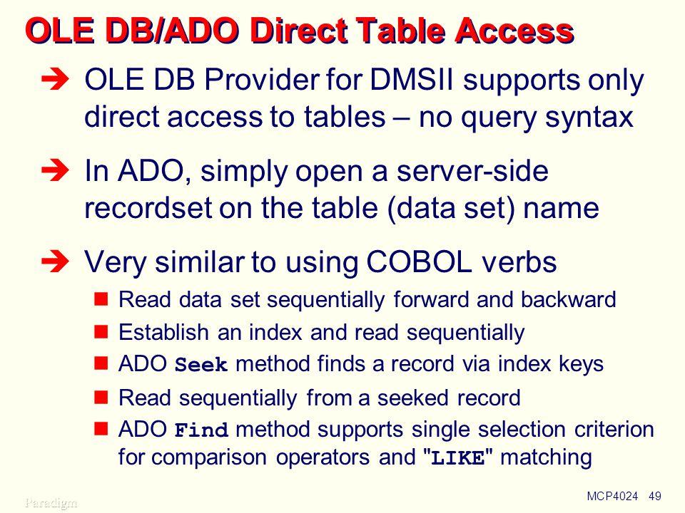 OLE DB/ADO Direct Table Access