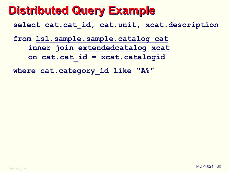 Distributed Query Example