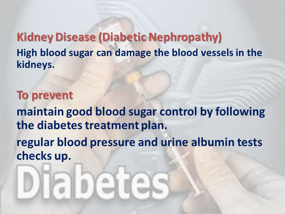 Kidney Disease (Diabetic Nephropathy)