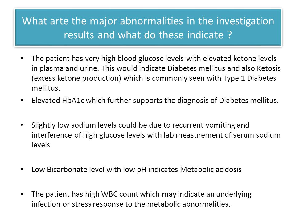 What arte the major abnormalities in the investigation results and what do these indicate