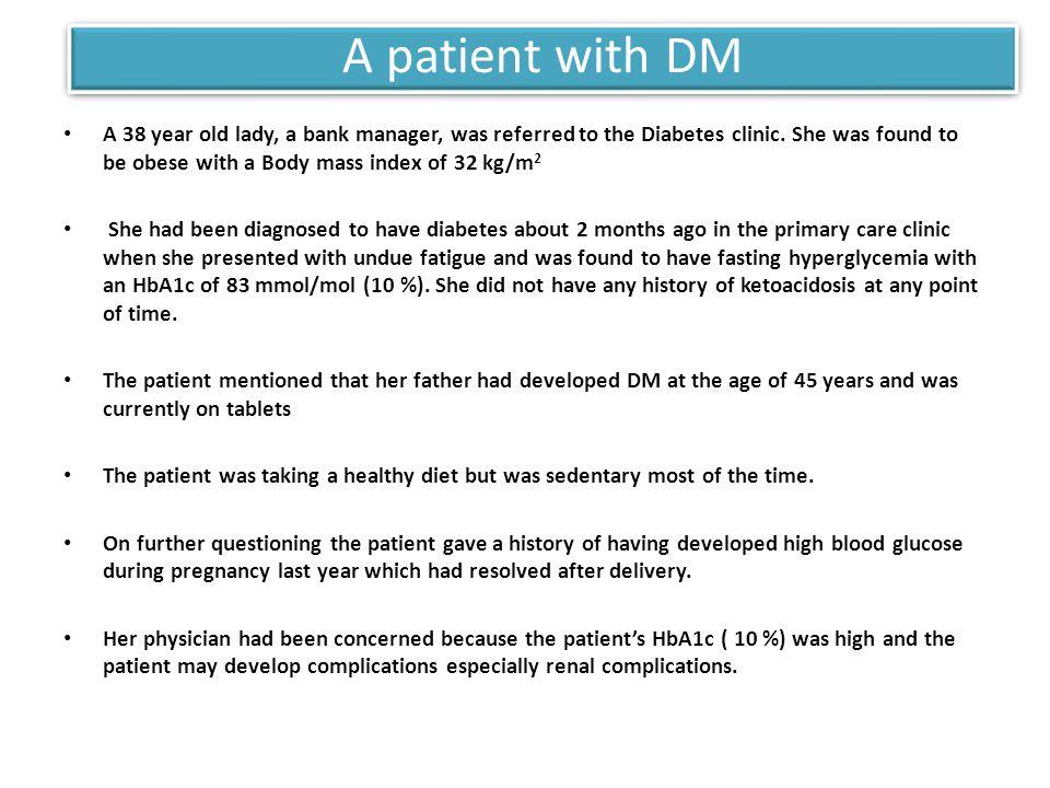 A patient with DM