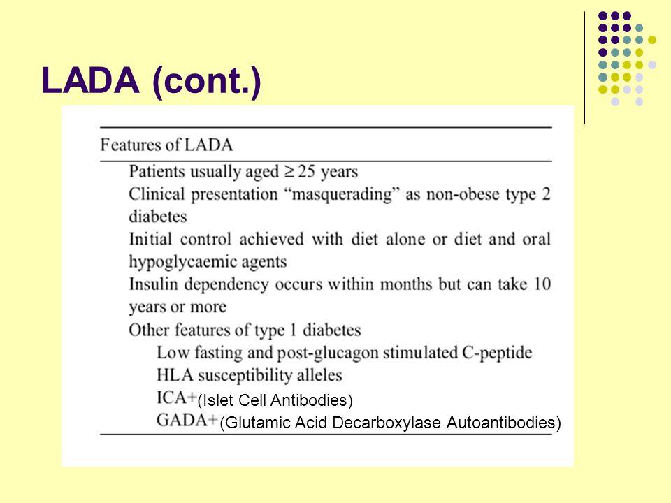 LADA (cont.) (Islet Cell Antibodies)