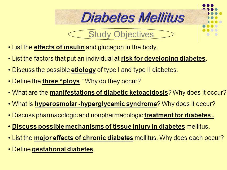 Diabetes Mellitus Study Objectives