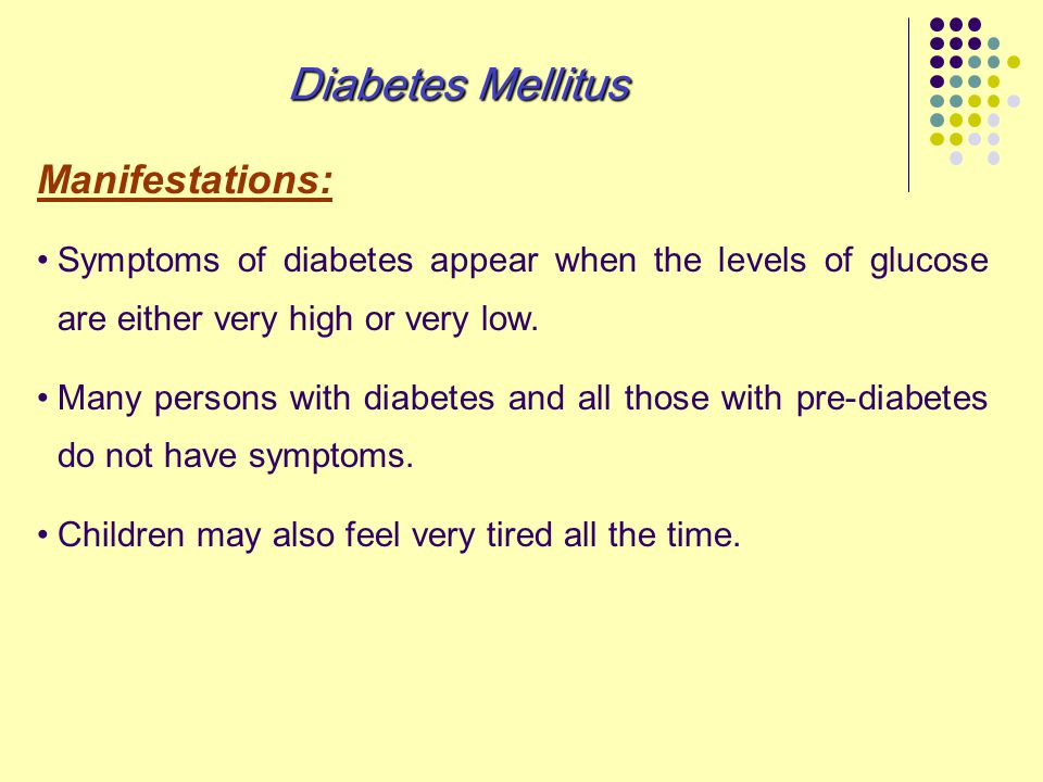 Diabetes Mellitus Manifestations: